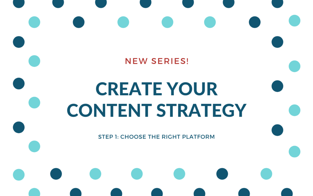 Create your content strategy: Step 1