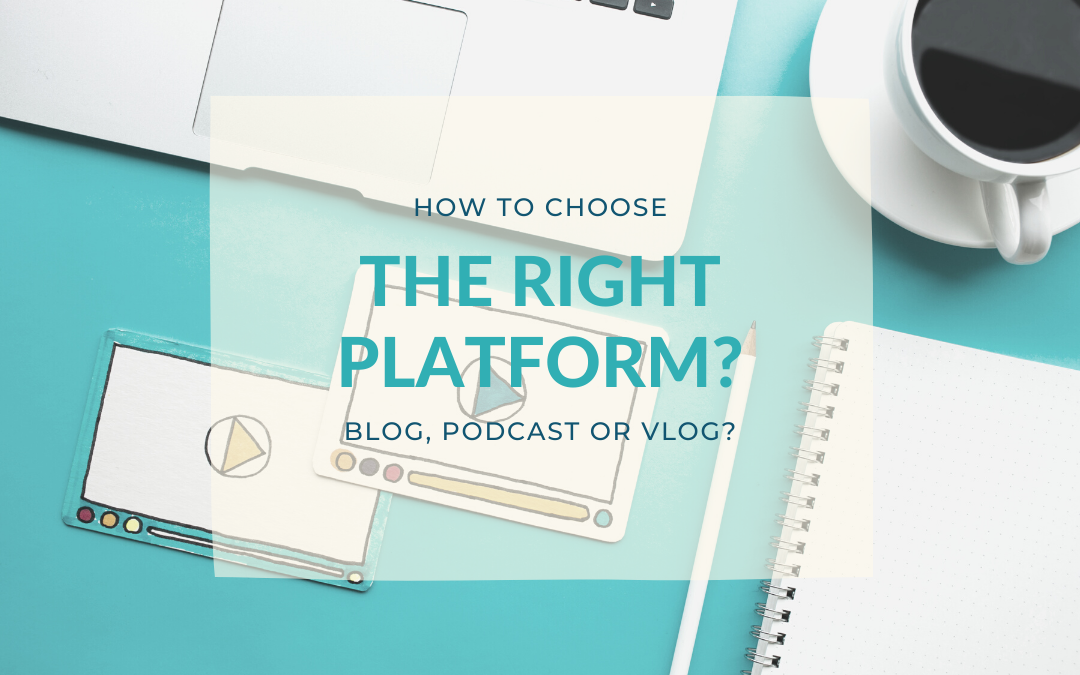 How to choose the right platform?