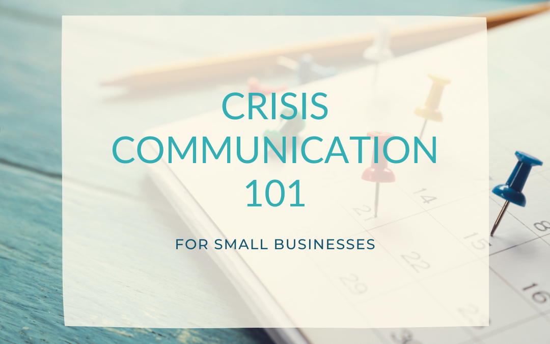 Crisis Communication 101 for Small Businesses
