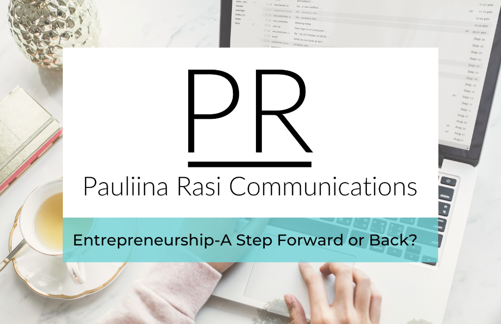 Entrepreneurship-A Step Forward or Back?