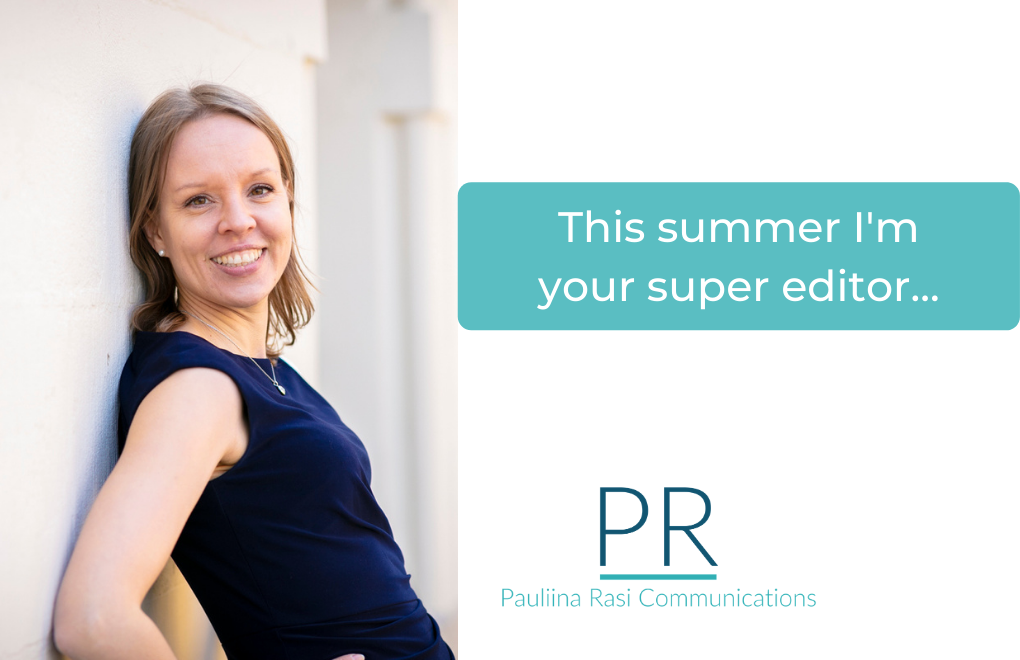 This summer I'm your Super Editor