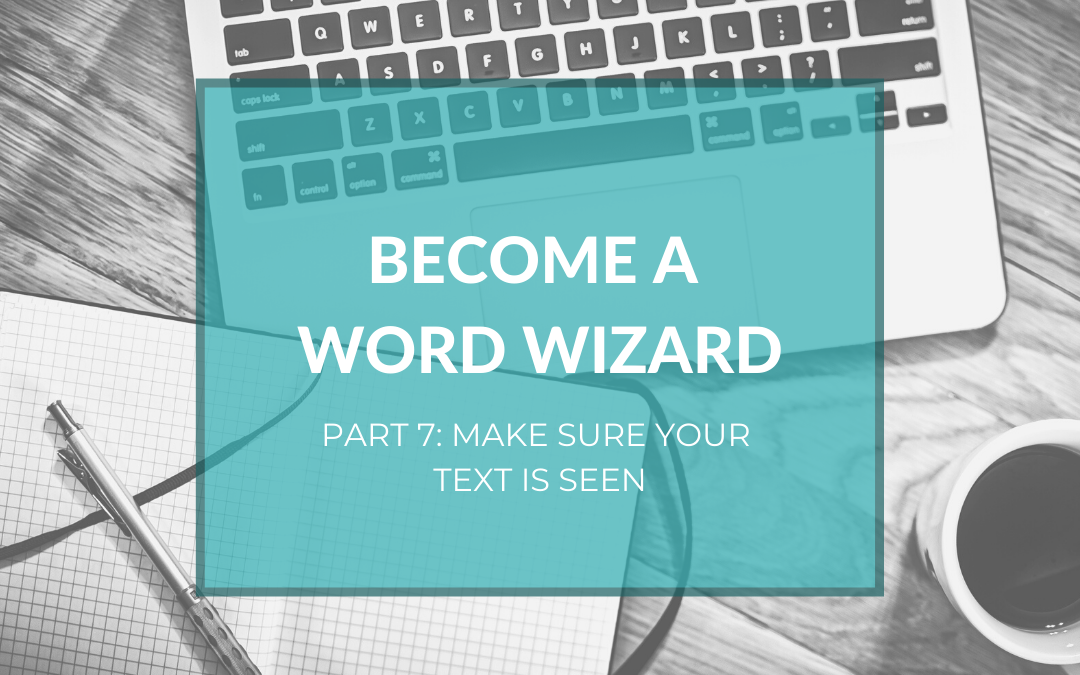 Become a Word Wizard part 7: What do you do right after you've finished your text?