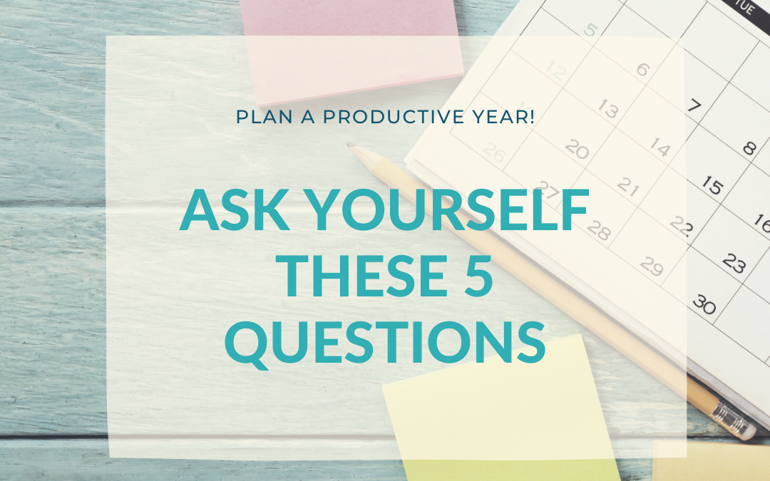 5 questions I ask myself at the beginning of the year