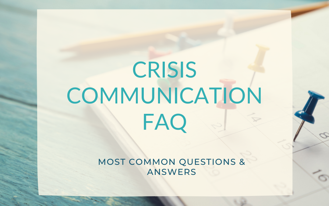 Crisis communication FAQ