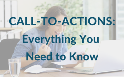Call-to-Actions: Everything You Need to Know