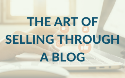 The Art of Selling Through a Blog