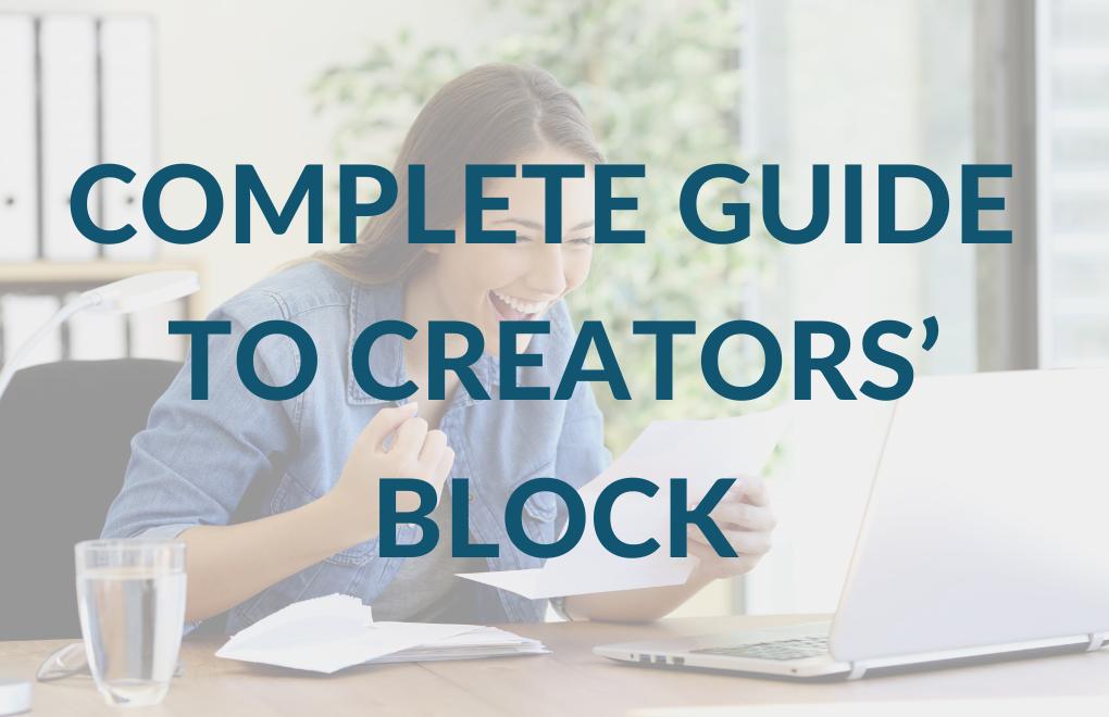 Complete Guide to Creators' Block