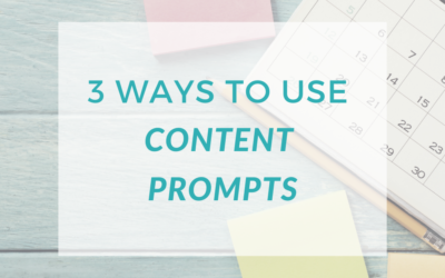 3 Ways to Use Content Prompts