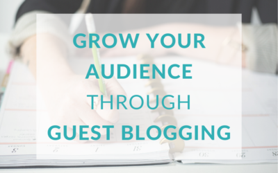 Grow Your Audience Through Guest Blogging