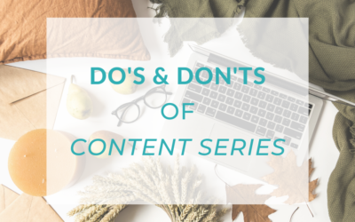Do's & Don'ts of Content Series